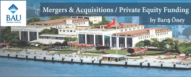 "Barış Öney Has Begun Lecturing ""Mergers & Acquisitions and Private Equity Funding"" Class at Bahçeşehir University"