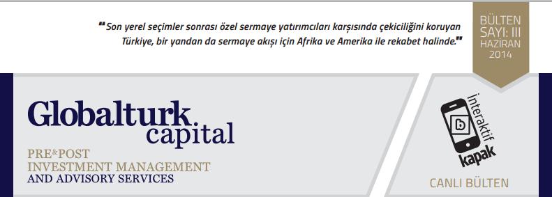 Globalturk Capital | İnteraktif Bülten