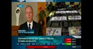 Yükselen Pazarlarda Aktif Olan En Büyük Özel Sermaye Fonları İstanbul'da | NTV